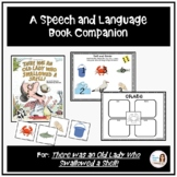 """""""There Was an Old Lady Who Swallowed a Shell!"""" Speech and Language Companion"""