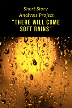 """""""There Will Come Soft Rains"""" Analysis Project"""