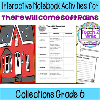 """There Will Come Soft Rains"" Interactive Notebook ELA HMH Collections 3 Gr. 6"