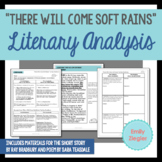 """There Will Come Soft Rains"" Story and Poem Literary Analysis Graphic Organizers"