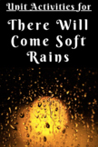 """There Will Come Soft Rains"" Unit Activities"