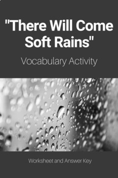 """There Will Come Soft Rains"" Vocabulary Activity"