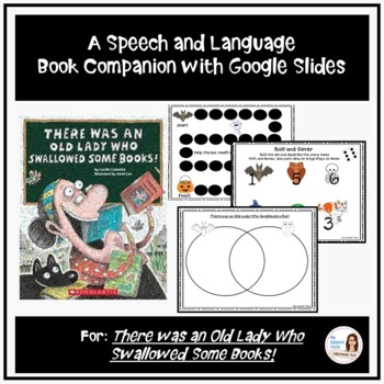 """""""There was an Old Lady Who Swallowed Some Books!"""" Speech and Language Companion"""