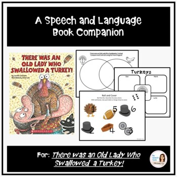 """""""There was an Old Lady Who Swallowed a Turkey!"""" Speech and Language Companion"""