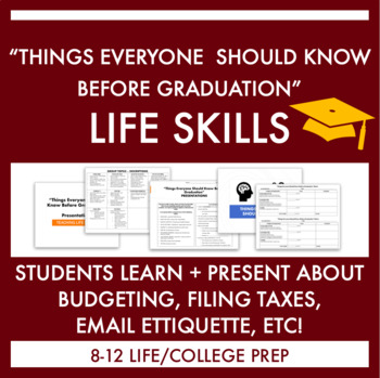 """""""Things Everyone Should Know Before Graduation"""" Presentation & Rubric"""