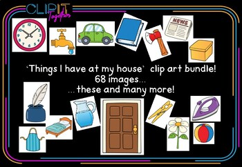 'Things I have at my house' clip art bundle - 68 images!