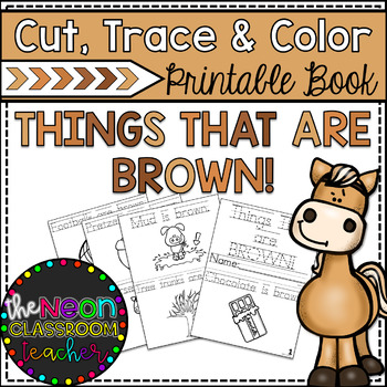 """""""Things That are Brown"""" Cut, Trace & Color Printable Book"""