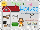 """""""Things in my House"""" Interactive Books and Activities"""