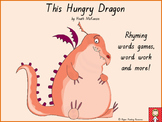 """This Hungry Dragon"" rhyming words games and vocabulary activities"