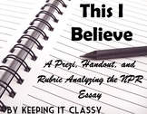 This I Believe Essays--A Prezi, Guided Notes, Example Essa