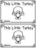 """This Little Turkey"" Emergent Reader (A Thanksgiving/Novem"
