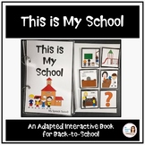 """""""This is My School"""" Back-to-School Adapted Book for Speech Therapy"""