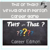 """""""This or That? Career Edition"""" Virtual and In Person Career Game"""