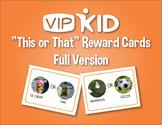 """This or That"" VIPKID Reward Flashcards - Full Version"