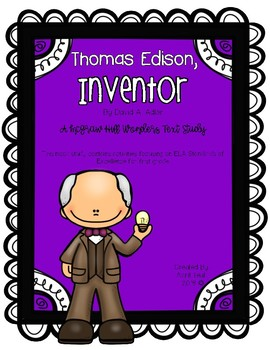 """Thomas Edison, Inventor"" A McGraw Hill Wonders Text Study"