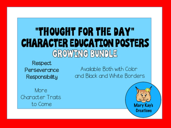 """""""Thought For the Day"""" Character Education GROWING Bundle"""
