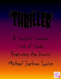 """""""Thriller""""- A Socratic Seminar Unit of Study"""