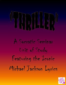 """Thriller""- A Socratic Seminar Unit of Study"