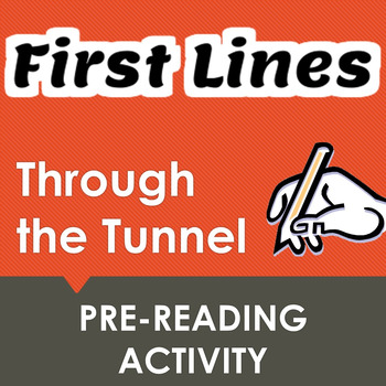 """""""Through the Tunnel"""" First Lines Pre-reading Activity"""