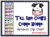 'Till the Cows Come Home Behavior Clip Chart