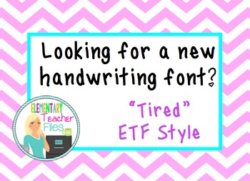 """""""Tired"""" Font by Elementary Teacher Files"""