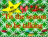 'Tis the Season to be Talking - NO PREP Christmas Speech Unit