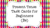 """""""To Be"""" Present Tense Task Cards for Beginners"""