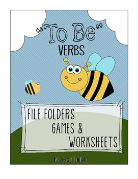"""""""To Be"""" Verbs - File Folders, Games, and Worksheets"""