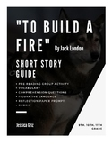 """""""To Build A Fire"""" Short Story Guide"""