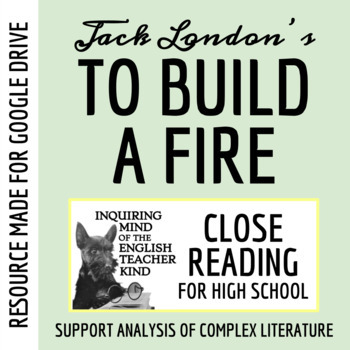 To Build A Fire Close Reading Worksheet Key Tpt