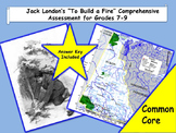 """""""To Build a Fire"""" by Jack London Reading Assessment—Grades 7-9"""