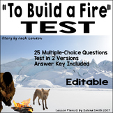 """""""To Build a Fire"""" by Jack London TEST"""