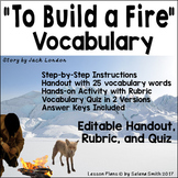 """""""To Build a Fire"""" by Jack London Vocabulary"""