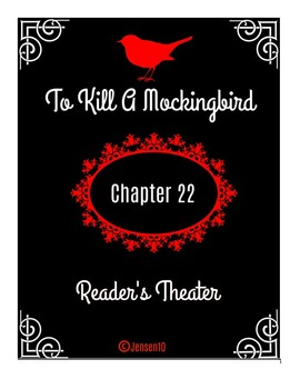 """To Kill A Mockingbird"" Chapter 22 Reader's Theater"