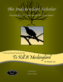 """To Kill A Mockingbird"" - Unit Study Guide by The Independent Scholar"