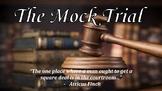 """To Kill a Mockingbird"" Mock Trial Project: Includes all materials and rubrics!"