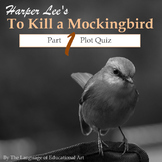 """To Kill a Mockingbird"" Part I Plot Quiz (Multiple Formats)"