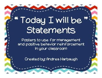 Today I Will Be Posters for Positive Behavior Reinforcement