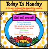 """""""Today Is Monday"""": learning the days of the week in Spanish, English & ASL"""