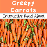 Creepy Carrots Interactive Read Aloud