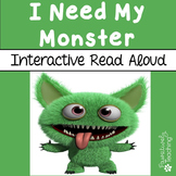 I Need My Monster Interactive Read Aloud
