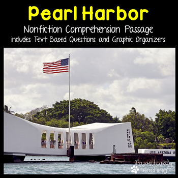 Pearl Harbor Reading Passage Nonfiction Text & Questions