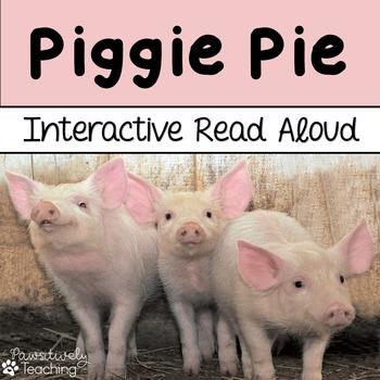 Piggie Pie Interactive Read Aloud