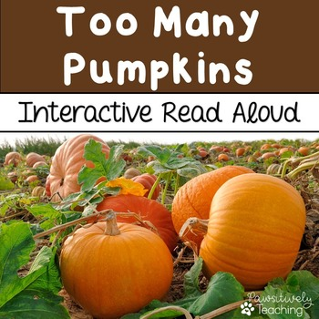 Too Many Pumpkins Interactive Read Aloud