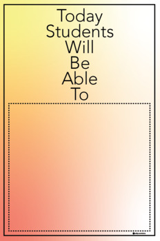 """""""Today Students Will Be Able To"""" Classroom Poster - 24X36"""