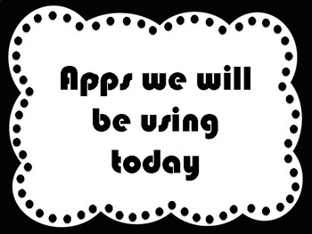 """""""Apps We Will Be Using Today"""" iPad Apps Signs"""