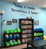 """Today a reader, tomorrow a leader"" 