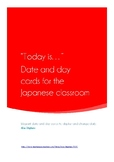 """""""Today is..."""" Day and Date cards for the Japanese classroom"""