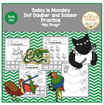 """""""Today is Monday"""" Dot Dauber and Scissor Practice - No Prep"""
