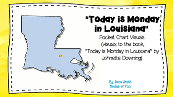 """Today is Monday in Louisiana"" pocket chart visuals"